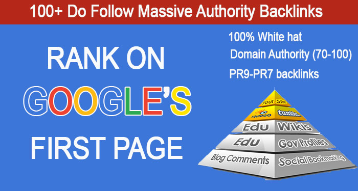 Rank on Google First Page with 100+ Do Follow Massive Authority Backlinks