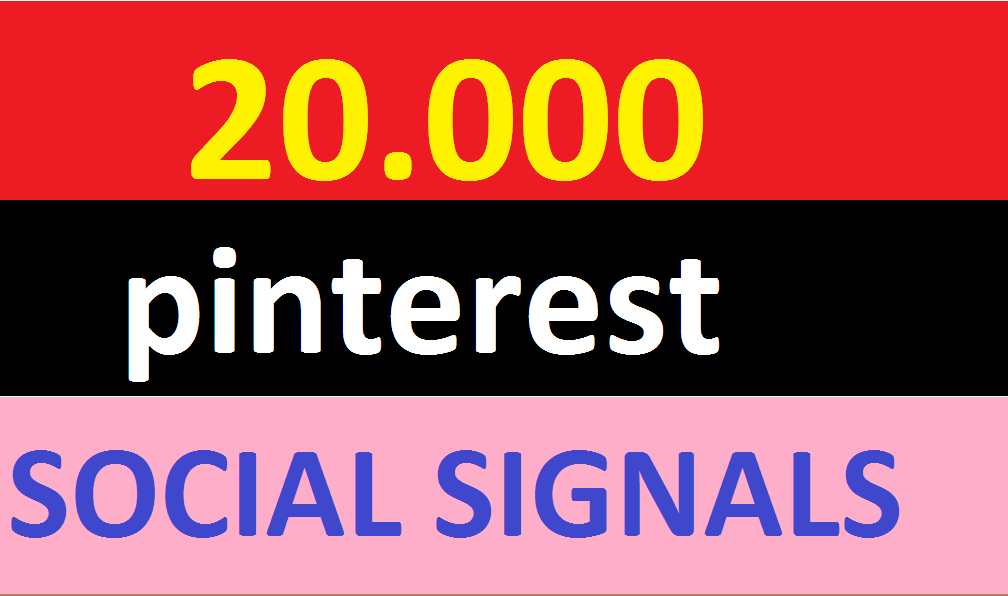 20,000 pinterest Social Signals Come From Top 1 Social Media Sites