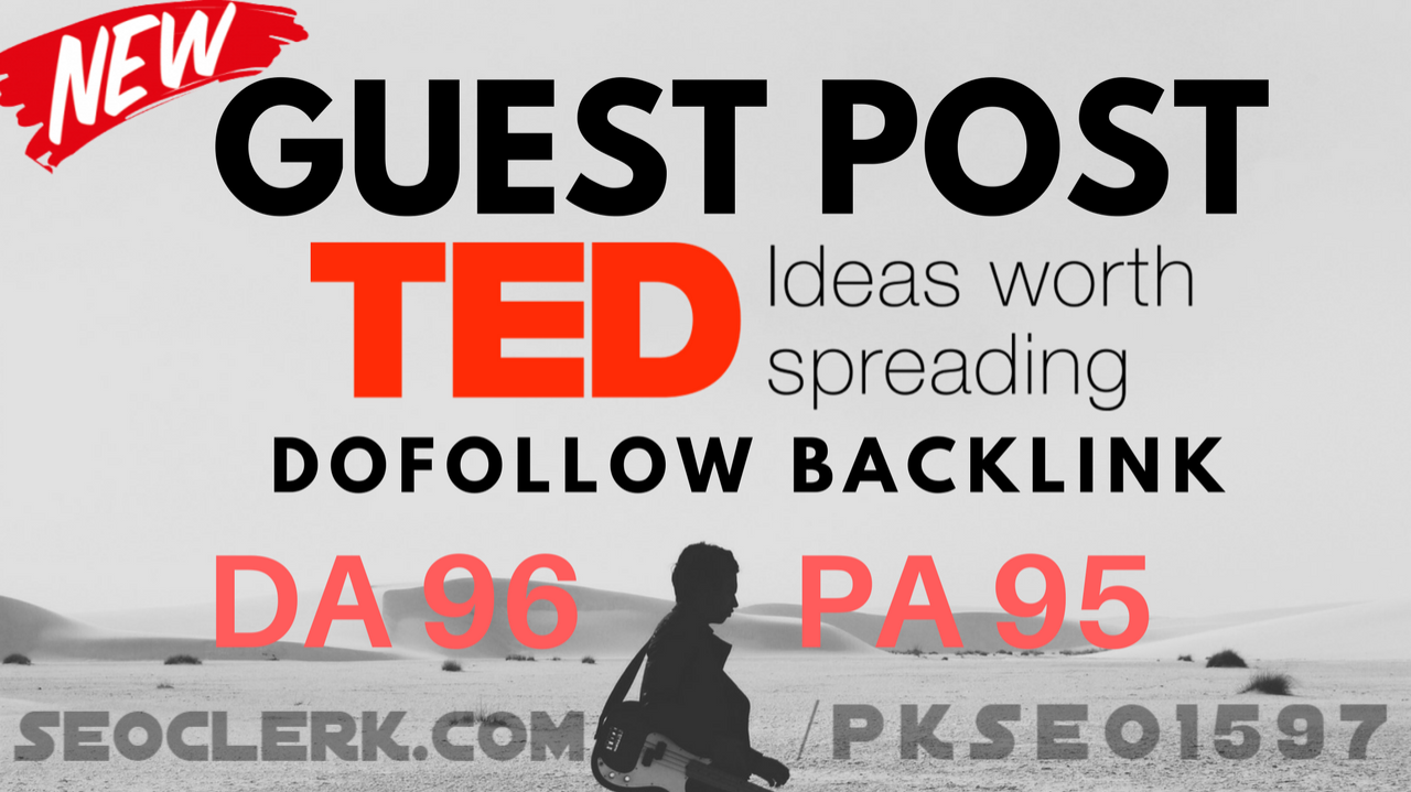 Publish A Guest Post On TED. com With High DA 96
