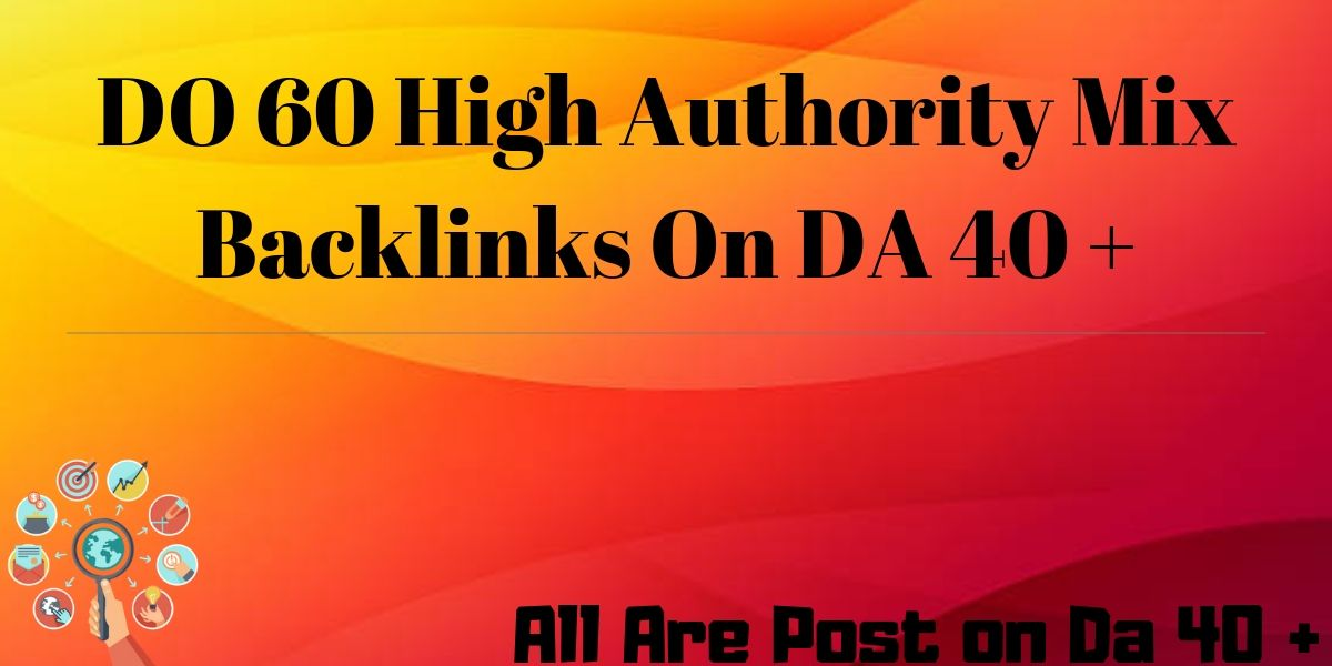 DO 60 High Authority Mix Backlinks On Da 40 +