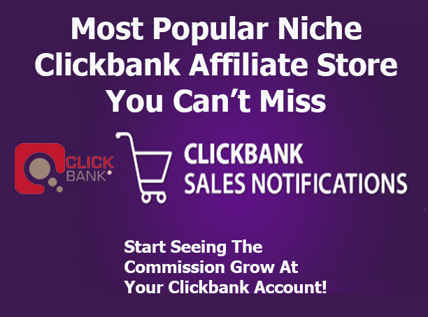 Give Popular Clickbank Niche Store With 50 Products Start Make Income Online