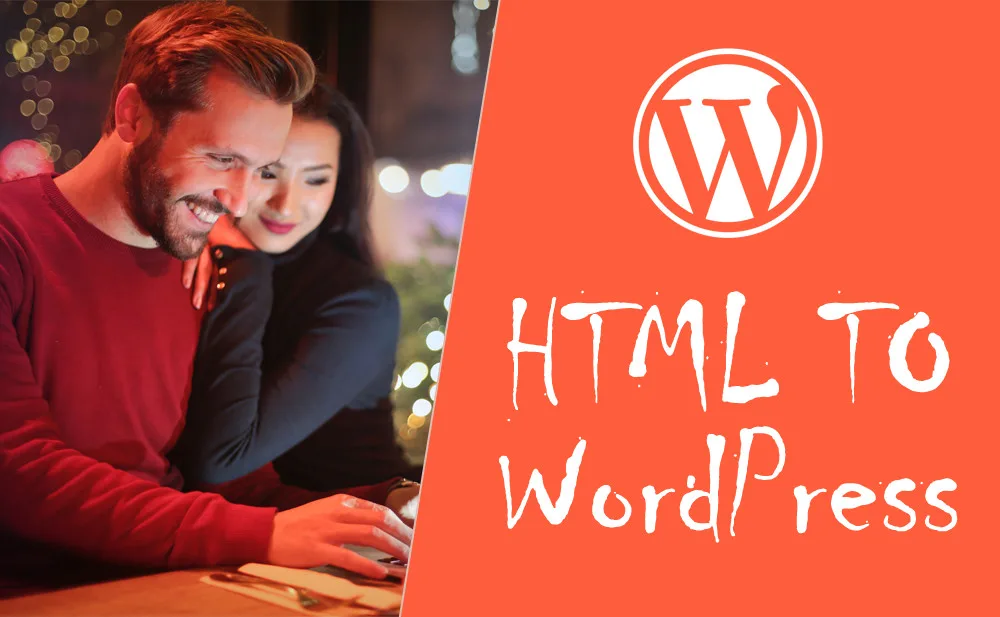 Convert HTML To Wordpress website