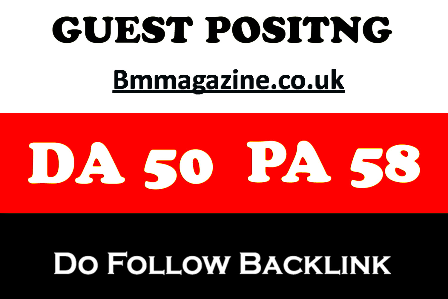 Write A Dof0llow Guest Post onUk Magazine Blog BmMagazine.co.uk DA50/PA58