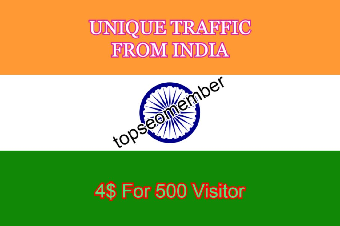 INDIA - 500 Targeted and Unique Traffic