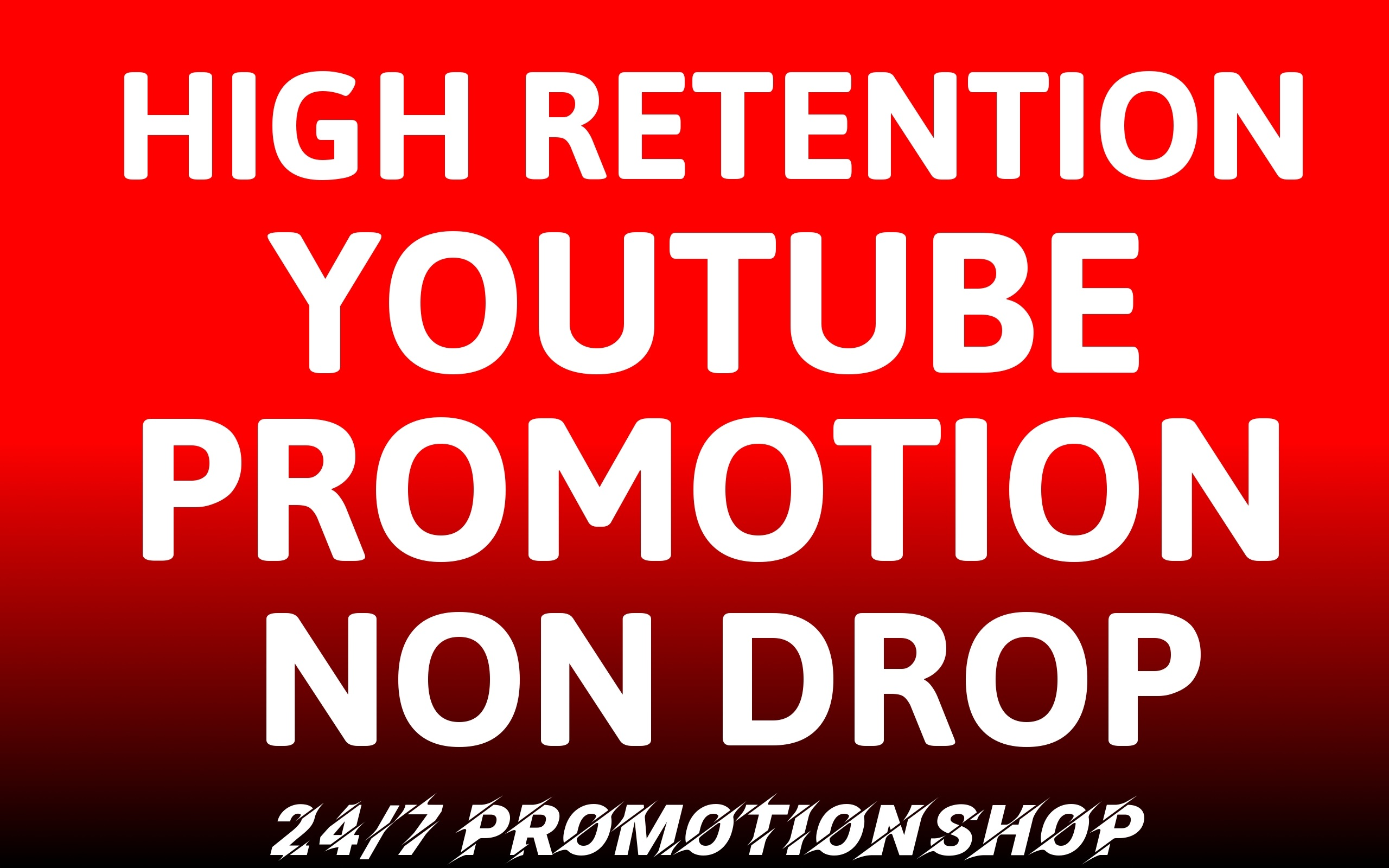 Instant YouTube Promotion Non Drop With High Quality Lifetime Guarantee