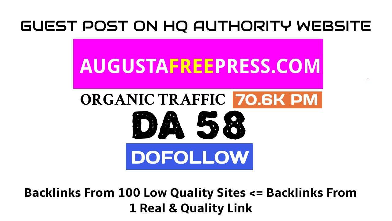 Publish a guest post on Augustafreepress. com DA61,  DR71