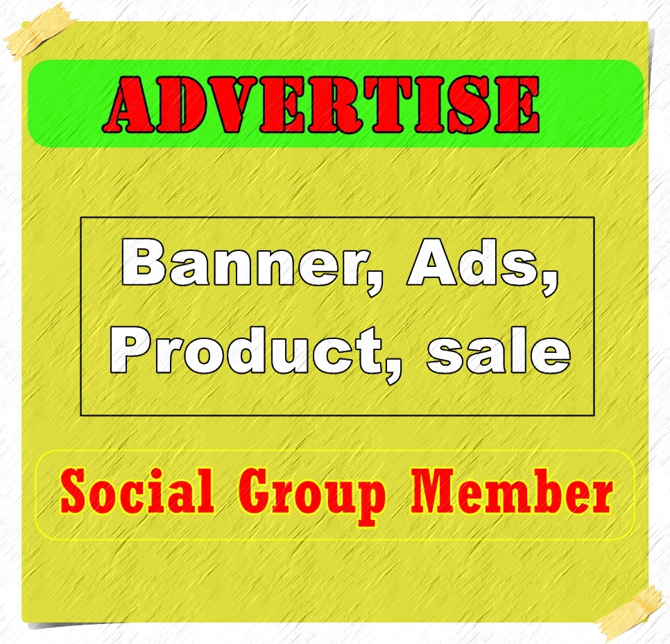 Advertise a service, Banner Ads Product, sale of item, Advertise Social Group Member