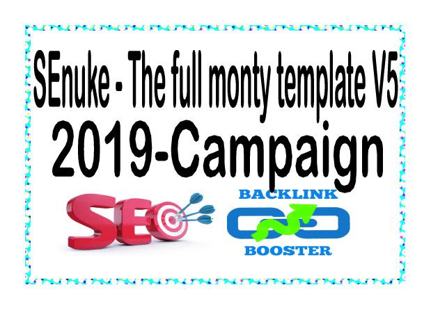 Get SEnuke - The full monty template V5 - 2019 - Campaign To Rank Google