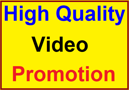 NON DROP & HIGH QUALITY VIDEO PROMTION WITHIN 4 HOUR COMPLETE