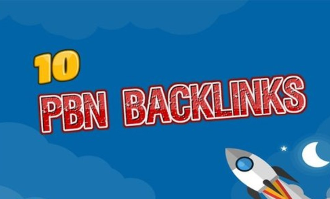 Provide 10 powerful high DA PBN backlinks service