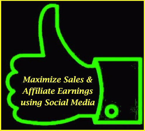 Maximize your Sales and Affiliate Earnings using Social Media FanGates