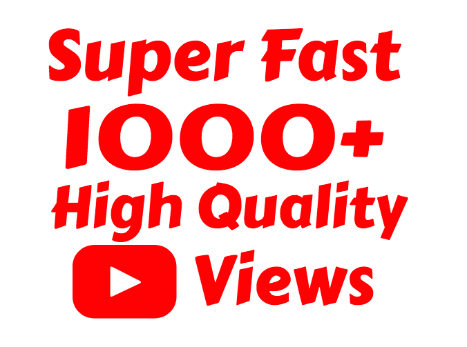 Add Super Fast 1000+ High Quality Youtube view