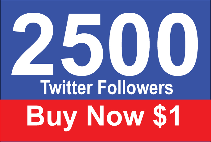 2000-2500 Followers within 12 Hours for $1