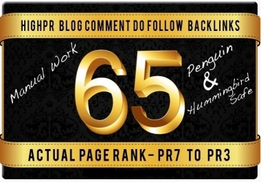 65 High PR Blog Comment 2PR7 4PR6 10PR5 10Pr4 17Pr3 17Pr... for $12