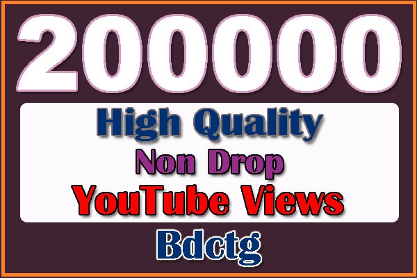 200000 Non Drop YouTube Views