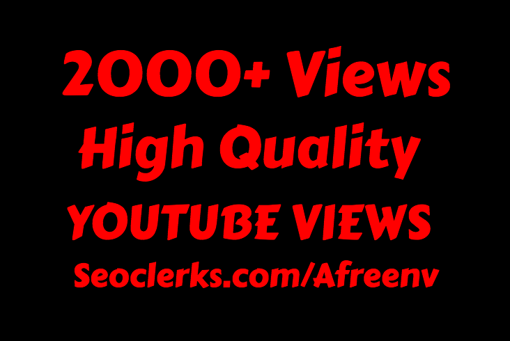 i will add 2000 to 2500+ Youtube views