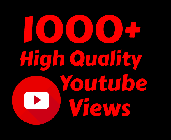 i will add 1000+ High Quality Youtube Vie ws Super Fast