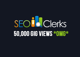 give your SEOClerks gig 50,000 views (fifty thousand)