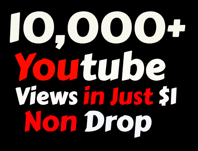 Add Super Fast 10,000+ High Quality Youtube views