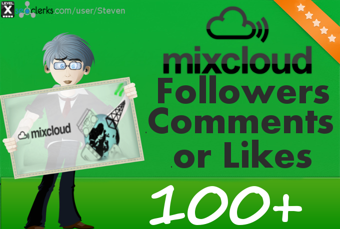 100+ Mixcloud Likes or Comments or Followers