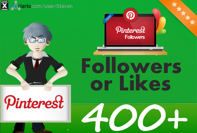 Add 400 Pinterest Followers or Pin Likes to your profile or pin