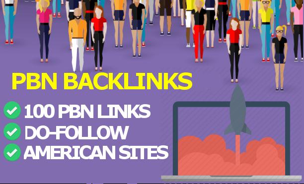 Create 100 HQ PBN Do-Follow Backlinks