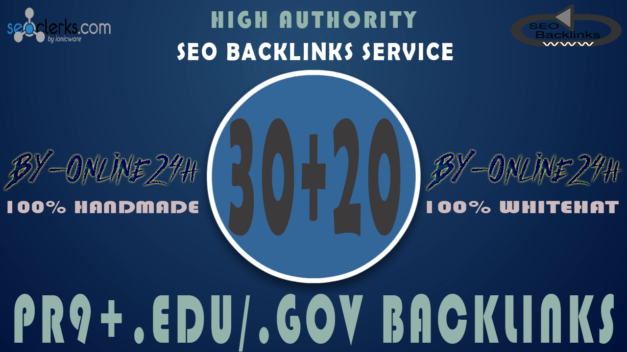 30+ PR9 + 20+ .EDU/.GOV Backlinks From Authority Domains only