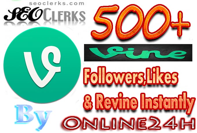 Get You FAST 500+High Quality Vine Followers,Likes OR Revine only