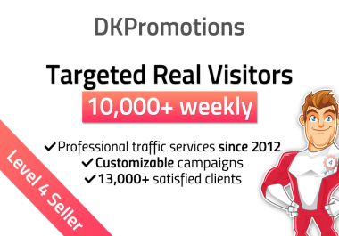 Send 10,000 weekly TARGETED Real Visitors to your website