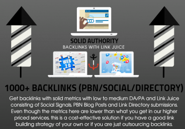 1000 Solid Authority Backlinks with Social Signals Link Juice and PBN Blog Posts