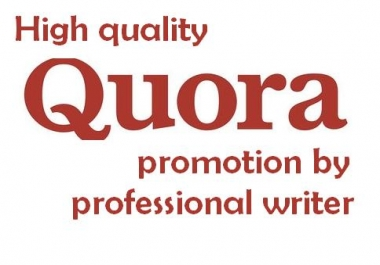 Professional writer will promote your website with 10 HQ Quora answers
