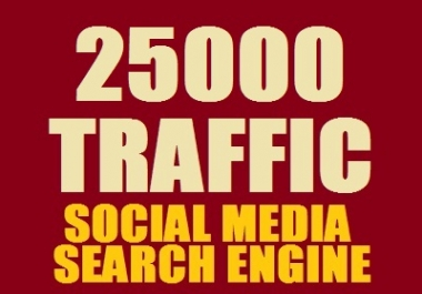 Real 25,000++ Web Traffic WORLDWIDE from Search Engine and Social Media