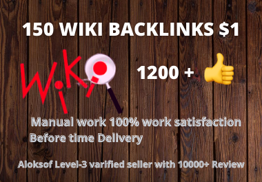 I Provide 150 wiki backlinks(Mix profile and article)