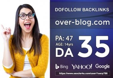 Powerful DA-35 PA-47 High TF/CF Over-blog Dofollow Backlinks with Google Index Guarantee