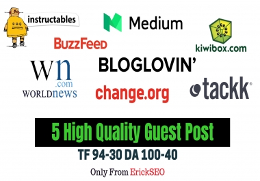 Write and Publish 5 Guest post on DA 100 to 40 Sites