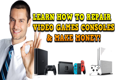 Learn to Repair Video Games Consoles