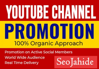 Manually YouTube Chanel Promotion Via Real World Wide User