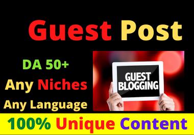 Write and Publish 10 Guest Post High Authority DA 50+ Unique Content Natural Contextual Backlinks