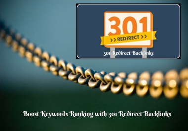 Provide 100 x 301 Redirect Backlinks to Improve Search Engine Rankings for your Site
