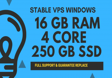 STABLE Windows VPS RDP 16GB RAM 4CORE 250GB SSD