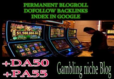 Give you backlink da50x50 gambling permanent blogroll