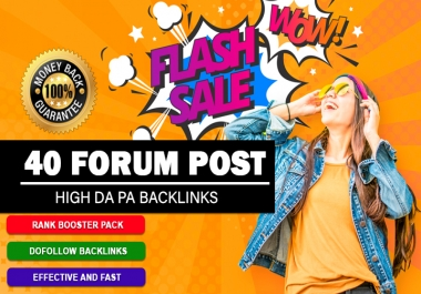 Create Top 40 Forum Posting Backlinks With High DA PA