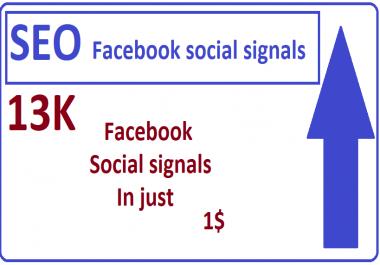13,000+Facebook social signals high quality