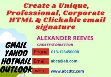 I will create a unique,professional & corporate HTML and clickable signature