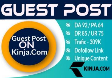 High Authority GuestPost Backlink on Kinja .Com - Kinja DA92 Organic Visitor 309K