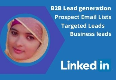I will do b2b lead generation and prospect list building