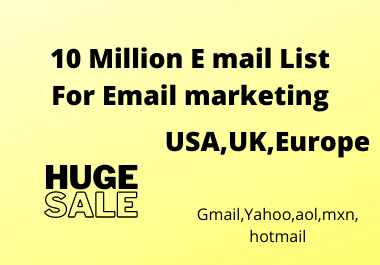 10 Million E mail List for Email marketing