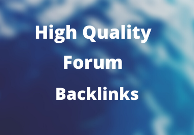 I Will Create Only High Quality 150 Forum Backlinks or Posting for Your Site