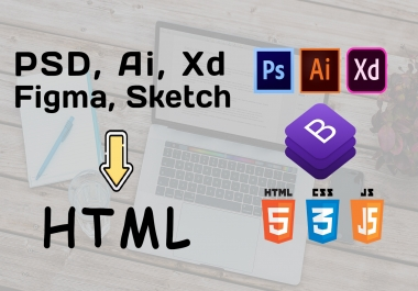Convert any PSD to HTML, Xd to HTML, Ai to HTML fully responsive