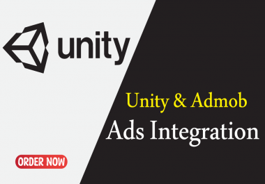 I will integrate admob, appodeal, or any ads in the unity game